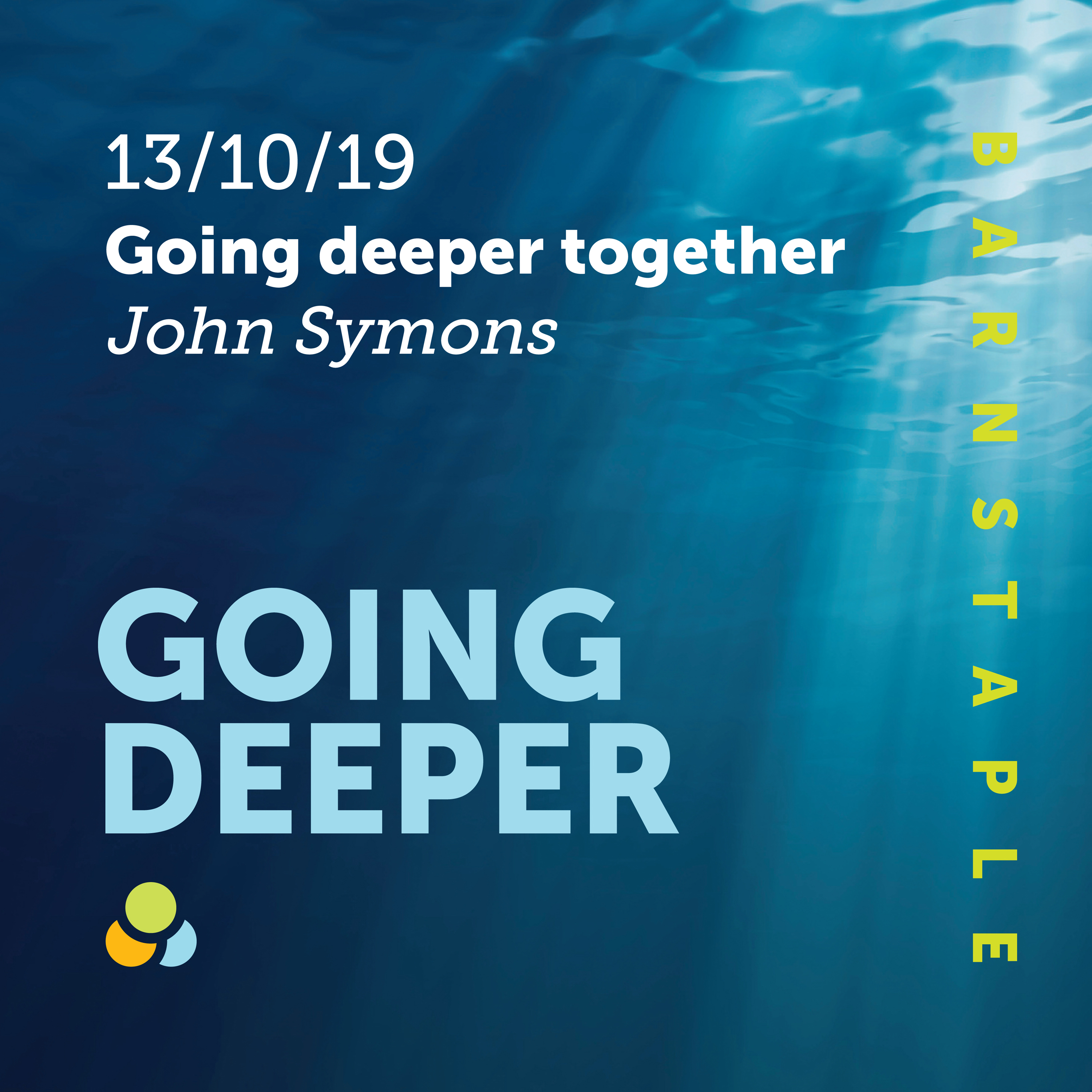 [Going Deeper with God] Going Deeper Together | John Symons