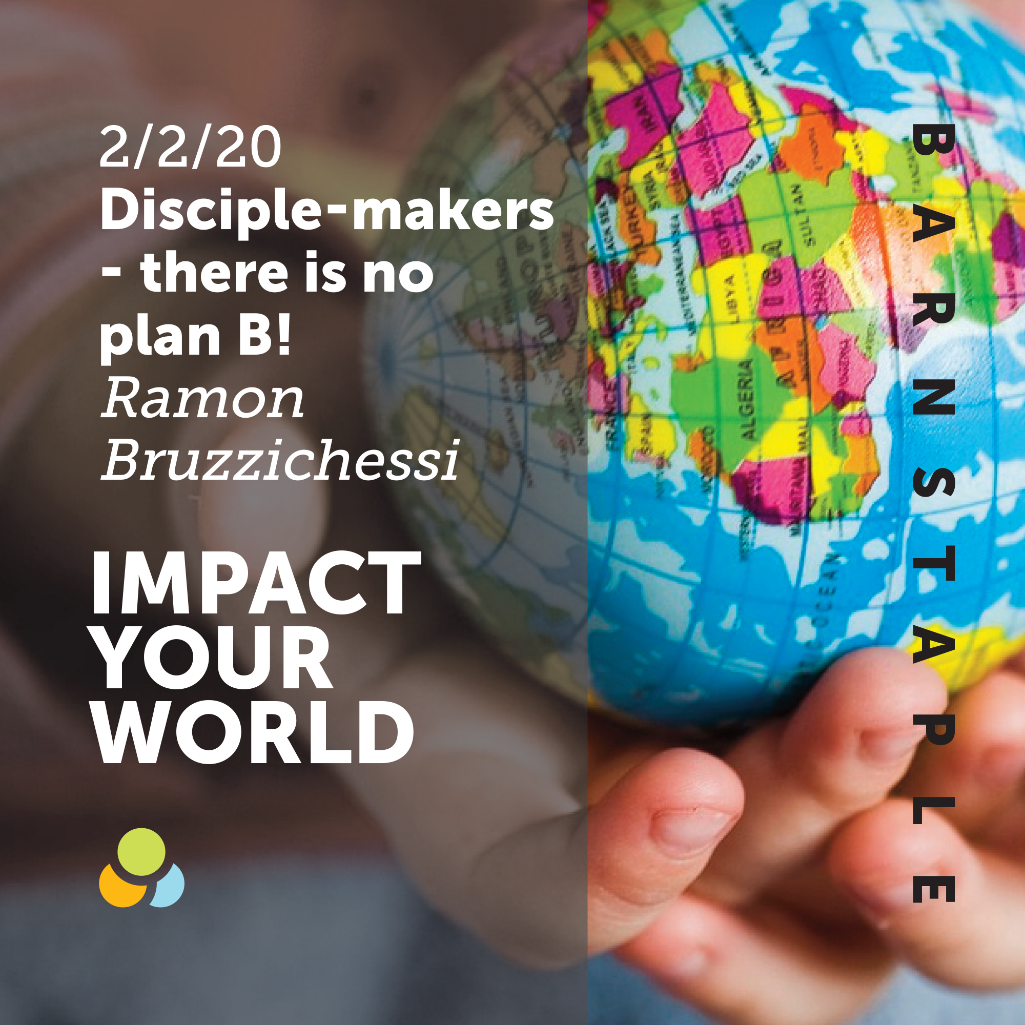 [Impact your world] Disciple-makers. There is no plan B | Ramon Bruzzichessi